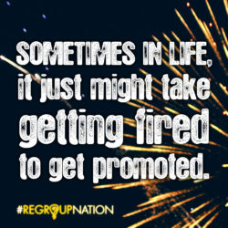 Getting Promoted - Regroup Nation